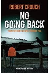 No Going Back (The Kent Fisher Murder Mysteries Book 7) Kindle Edition