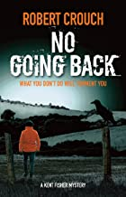 No Going Back (The Kent Fisher Murder Mysteries Book 7)