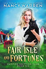 Fair Isle and Fortunes: A Paranormal Cozy Mystery (Vampire Knitting Club Book 6) (English Edition) Format Kindle