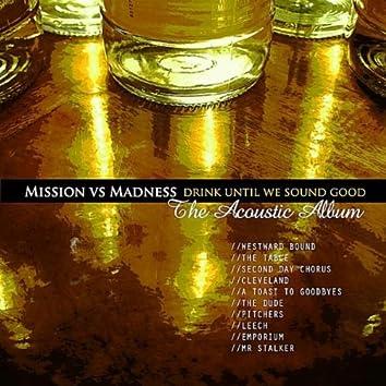 Drink Until We Sound Good