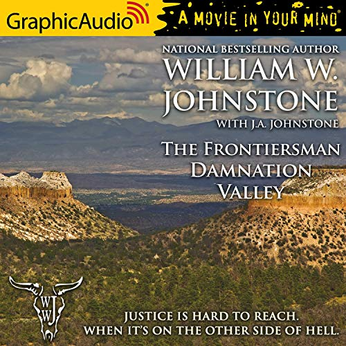 Damnation Valley [Dramatized Adaptation] Audiobook By William W. Johnstone cover art