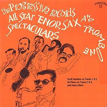 The Progressive Records All Star Tenor Sax and Trombone Spectaculars