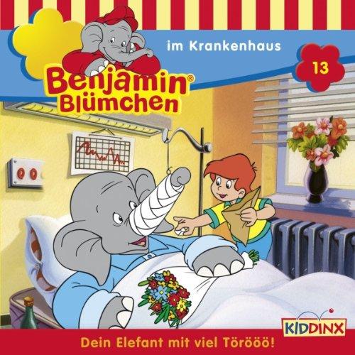 Benjamin im Krankenhaus (Benjamin Blümchen 13) audiobook cover art