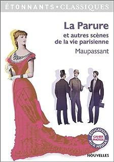 La parure et autres scenes de la vie parisienne