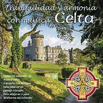 Tranquilidad y Armonía Con Música Celta