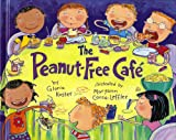 The Peanut-Free Cafe (Hardcover)