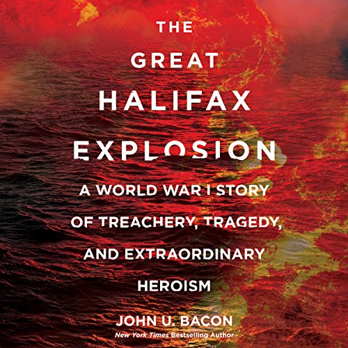 The Great Halifax Explosion audiobook cover art