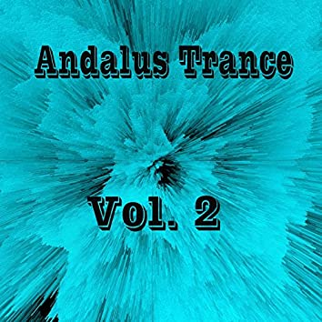 Andalus Trance, Vol. 2