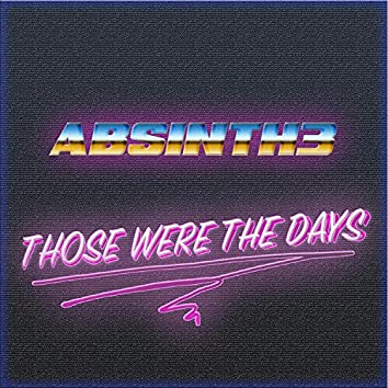Those Were the Days EP