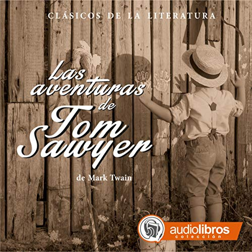 Las Aventuras de Tom Sawyer [The Adventures of Tom Sawyer] cover art