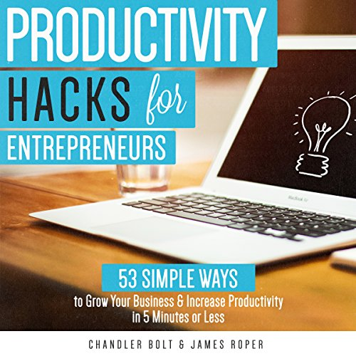Productivity Hacks for Entrepreneurs: audiobook cover art