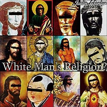White Man's Religion?