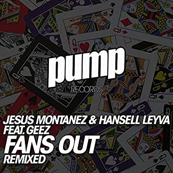 Fans Out Remixed
