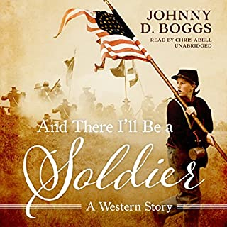 And There I'll Be a Soldier audiobook cover art