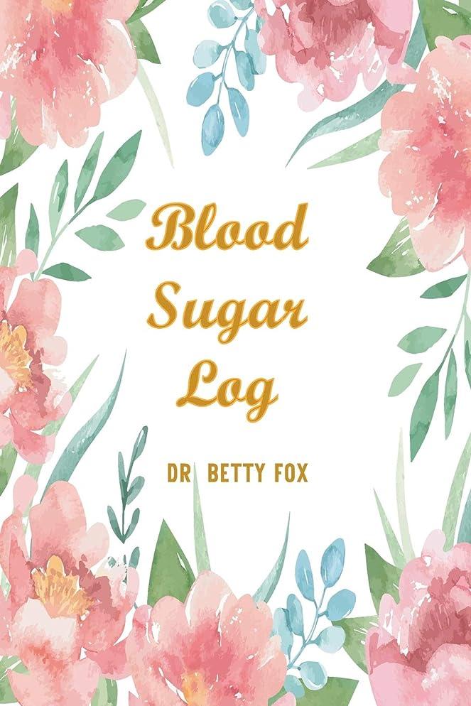 気難しい割り込みパートナーBlood Sugar Log: Blood Sugar Log Book: Food and Blood Sugar Journal, Diabetic Glucose Log, Blood Sugar Monitoring, Diabetes Journal Log (Blood Sugar Journal  Volume 2)