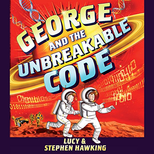 George and the Unbreakable Code audiobook cover art