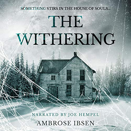 The Withering: House of Souls, Book 3