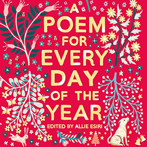 A Poem for Every Day of the Year                   By:                                                                                                                                 Allie Esiri                               Narrated by:                                                                                                                                 Helena Bonham Carter,                                                                                        Simon Russell Beale,                                                                                        Damian Lynch,                   and others                 Length: 11 hrs and 8 mins     1 rating     Overall 5.0