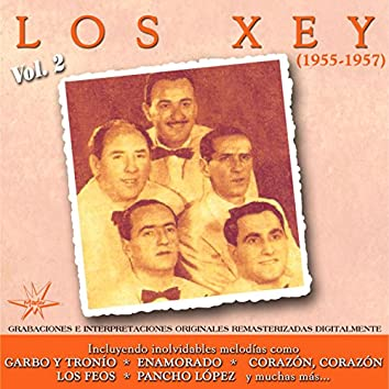 Los Xey, Vol. 2 (1955 - 1957) (Remastered)