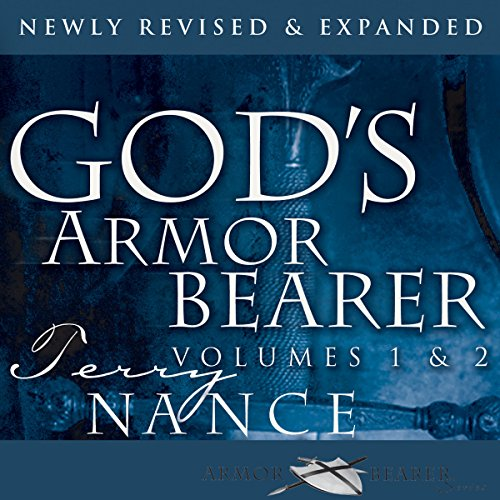 God's Armor Bearer Volumes 1 & 2: Serving God's Leaders audiobook cover art