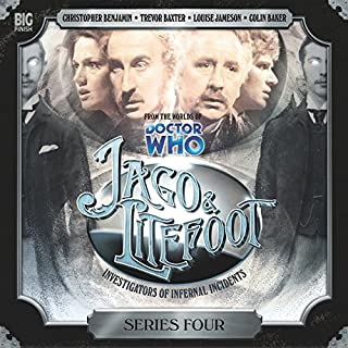 Jago & Litefoot Series 4                   By:                                                                                                                                 Nigel Fairs,                                                                                        John Dorney,                                                                                        Matthew Sweet,                   and others                          Narrated by:                                                                                                                                 Christopher Benjamin,                                                                                        Trevor Baxter,                                                                                        Lisa Bowerman,                   and others                 Length: 5 hrs and 28 mins     31 ratings     Overall 4.6