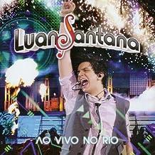 LUAN SANTANA - Ao Vivo No Rio [CD] 2011