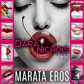 The Dara Nichols Series, Books 1-8 cover art