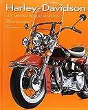 Harley-Davidson. Los Modelos Legendarios