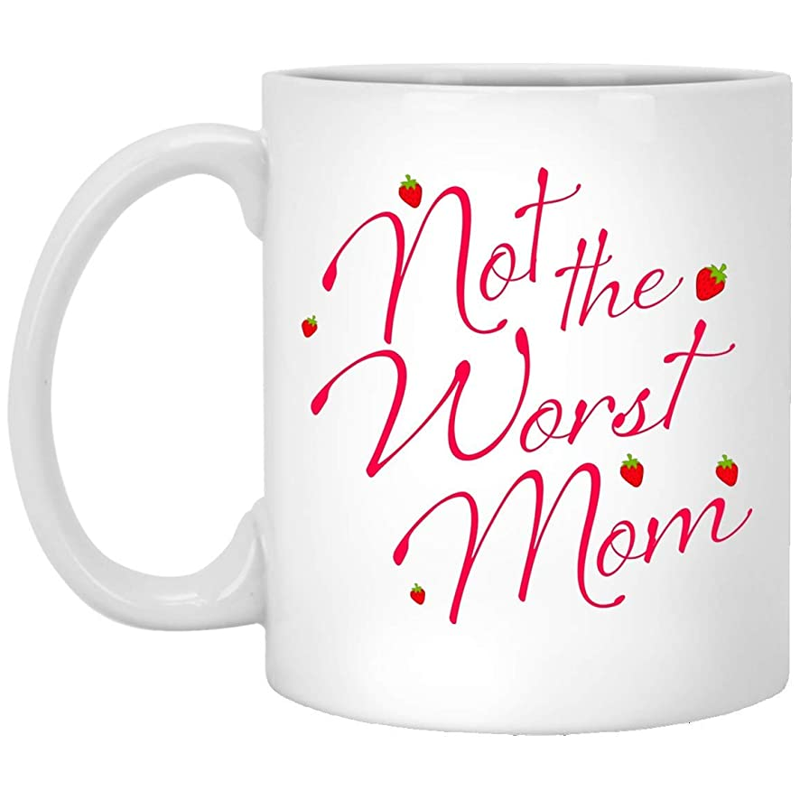 Not the Worst Mom Funny Mother's day Mugs - AnkhStore Tshirt Handmade Funny 11oz Mug Best Birthday Gifts for Men Women (funny Mug)