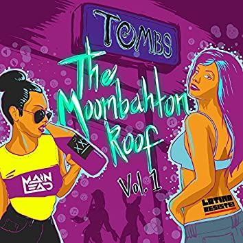 The Moombahton Roof, Vol. 1