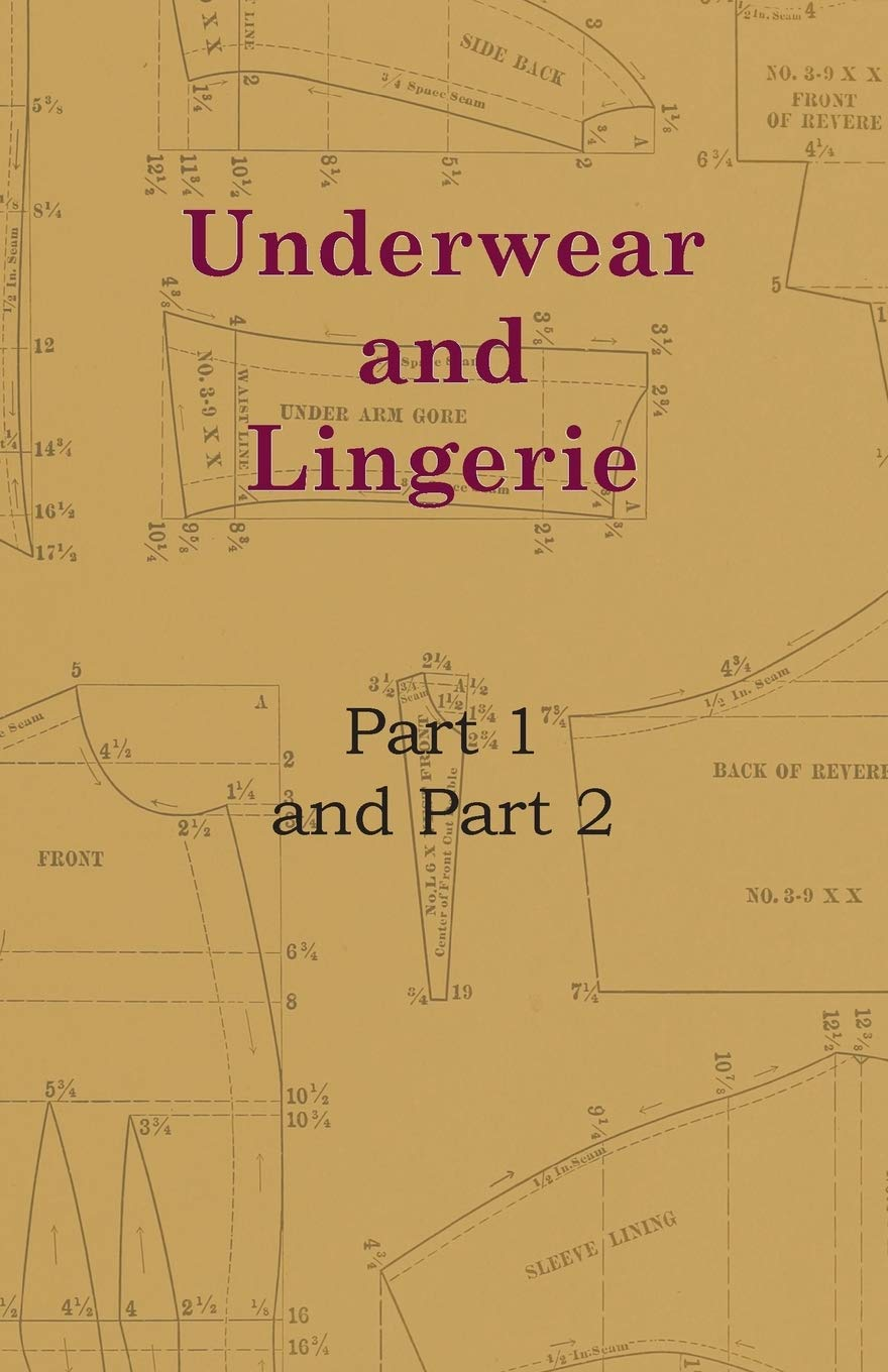 Underwear And Lingerie   Underwear And Lingerie, Part 1, Underwear And Lingerie, Part 2 (English Edition)