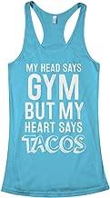Threadrock Women's Head Says Gym But Heart Says Tacos Racerback Tank Top