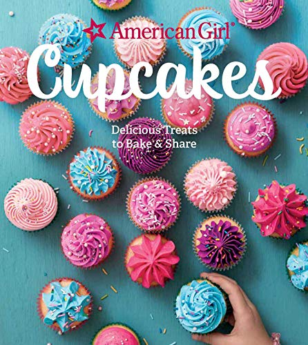 American Girl Cupcakes: Delicious Treats to Bake & Share