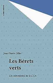 Les Bérets verts: Les commandos de la C.I.A. (French Edition)