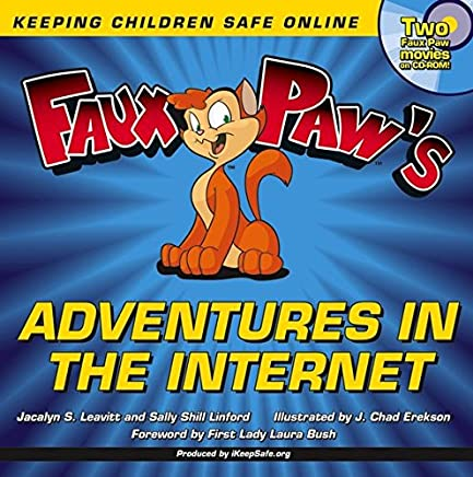 Faux Paws Adventures in the Internet: Keeping Children Safe Online