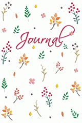 """Journal ~ Flowers and Foliage: 6"""" x 9"""" College Ruled Journal Diary Notebook (☕ Cute and Fun 🌼) Paperback"""