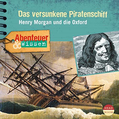 Das versunkene Piratenschiff - Henry Morgan und die Oxford cover art