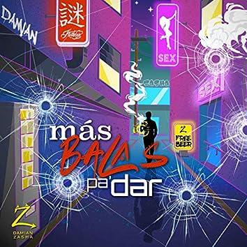 Más Balas Pa' Dar