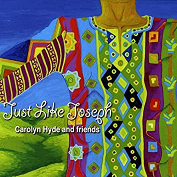 Just Like Joseph