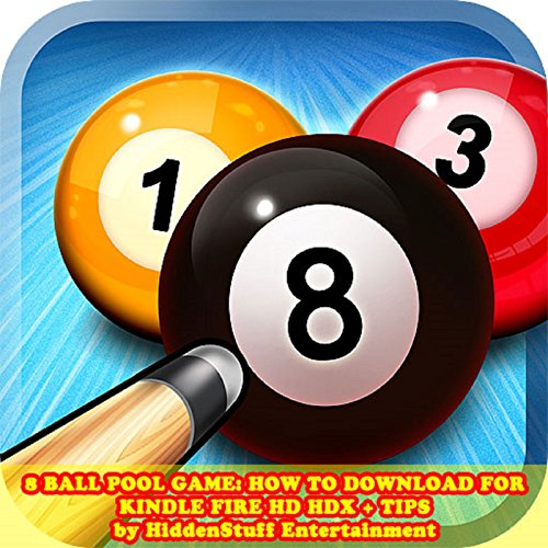 8 Ball Pool Game: How to Download for Kindle Fire HD HDX + Tips audiobook cover art