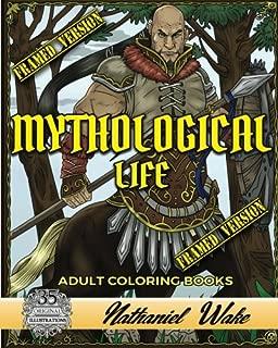 Mythological Life Adult Coloring Book: HAND DRAWN FRAMED VERSION: Digital App Friendly