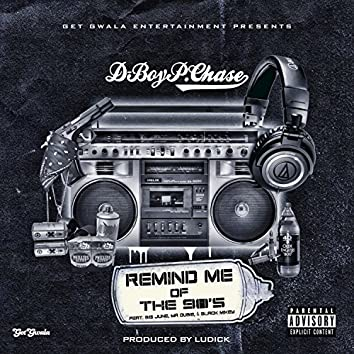 Remind Me of the 90's (feat. Big June, Mr. Dubie & Black Mikey) - Single