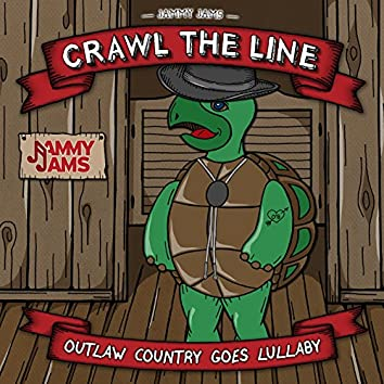 Crawl the Line: Outlaw Country Goes Lullaby