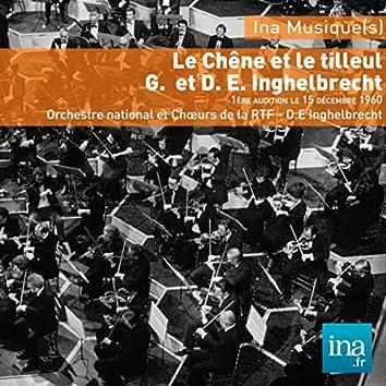 Le Chêne et le tilleul, Germaine et Désiré E. Inghelbrecht, Orchestre national et Choeurs de la RTF