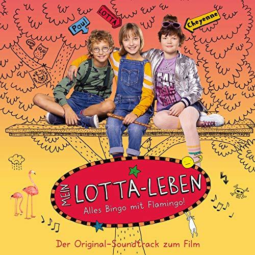Mein Lotta Leben (Der Original-Soundtrack zum Film)