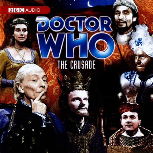Doctor Who: The Crusade Audiobook By David Whitaker cover art
