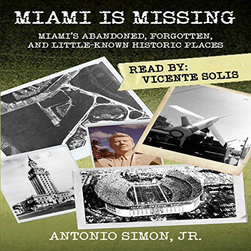 Miami Is Missing Audiobook By Antonio Simon Jr. cover art
