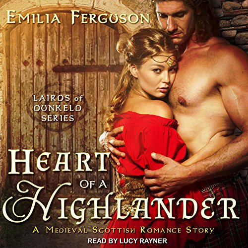 Heart of a Highlander: A Medieval Scottish Romance Story audiobook cover art