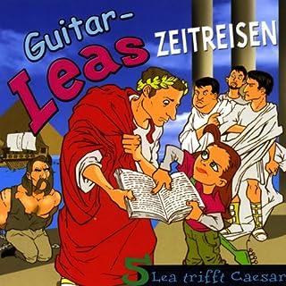Lea trifft Caesar     Guitar-Leas Zeitreisen, Teil 5              Autor:                                                                                                                                 Step Laube                               Sprecher:                                                                                                                                 Anna Laube,                                                                                        Wolfgang Bahro,                                                                                        Anna Dramski                      Spieldauer: 1 Std. und 9 Min.     5 Bewertungen     Gesamt 4,8