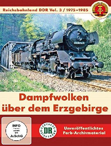 Reichsbahnland DDR Vol. 3 - Dampfwolken über dem Erzgebirge
